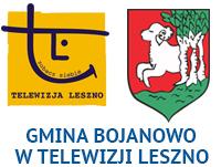 Gmina Bojanowo wTelewizji Leszno